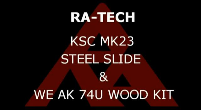 RaTech KSC MK23 Slide WE AK 74U Wood Kit