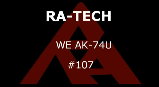 RaTech WE AK 74 U part 107