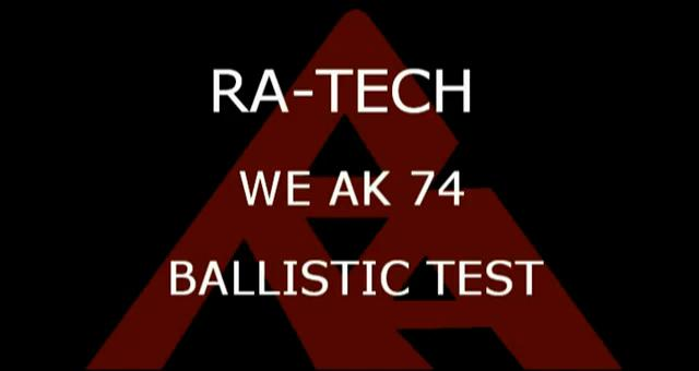 Ratech we ak 74 ballistic test