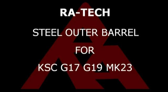 RaTech KSC Steel Outer barrel