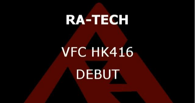 RaTech Vega Force Company HK416 GBB debut