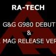 Ya tenemos aquí nuestra ración semanal de RaTech. Esta vez muestran el debut del G&G G980 y su RaTech AK Mag Release.